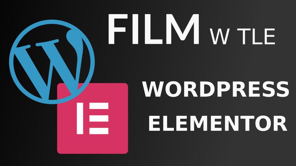 Jak zrobic film tlo wordpress elementor