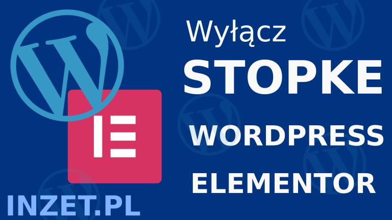 jak wyl stopke wordpress elementor
