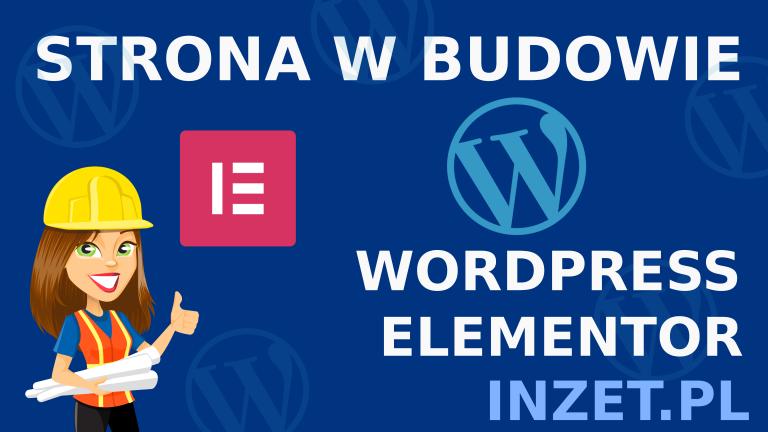 STRONA W BUDOWIE wordpress elementor